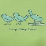 LIFE IS GOOD CHIRP CHIRP TWEET T-SHIRT Thumbnail